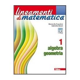 LINEAMENTI-MATEMATICA-ALGEBRA-GEOMETRIA-VOL