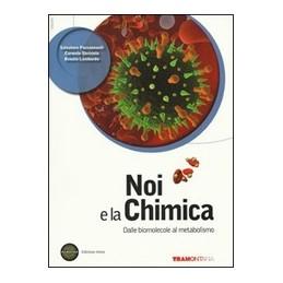 NOI-LA-CHIMICA-DALLE-BIOMOLECOLE-METABOLISMO-QUINTO-ANNO-TS923-SET-VOL-ONLINE