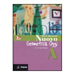 NUOVO-ARITMETICA-GEOMETRIA-ALGEBRA-OGGI-GEOMETRIA-Vol