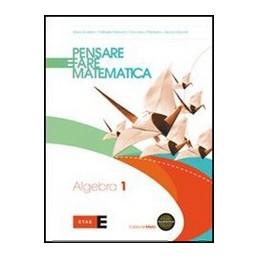 PENSARE-FARE-MATEMATICA--EDIZIONE-MISTA-ALGEBRA--PREPARAZIONE-ALLA-PROVA-INVALSI-MATEMATICA