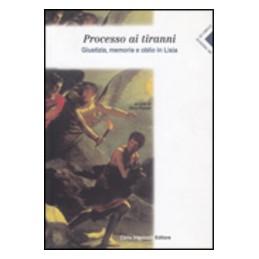 PROCESSO-TIRANNI-GIUSTIZIA-MEMORIA-OBLIO-LISIA-Vol