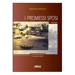 PROMESSI-SPOSI--ANTOLOGIA-ANTOLOGIA-Vol