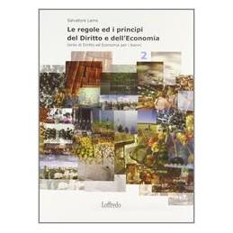 REGOLE-PRINCIPI-DEL-DIRITTO-DELLECONOMIA-CORSO-DIDIRITTO-ECONOMIA-PER-I-BIENNI-Vol