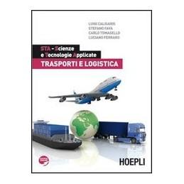 STA-SCIENZE-TECNOLOGIE-APPLICATE-TRASPORTI-LOGISTICA--Vol