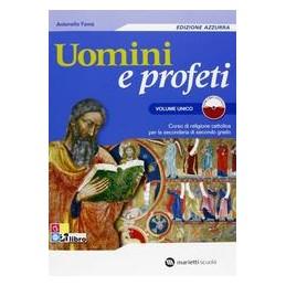 UOMINI-PROFETI--EDIZIONE-AZZURRA-VOLUME-UNICO-VOL