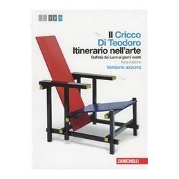 CRICCO-TEODORO-VOL3-EDAZZURRA-LIBRO-MISTO-ITINERARIO-NELLARTE-DALLET-DEI-LUMI-GI