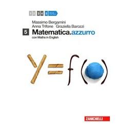 MATEMATICAAZZURRO--CON-MATHS-ENGLISH-LIBRO-MISTO-VOLUME-MODULI-VW-Vol