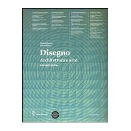 DISEGNO-ARCHITETTURA-ARTE-VOLUME-UNICO-EDIZIONE-MISTA-VOLUME--ESERCIZIARIO--ESPANSIONE-ONLIN