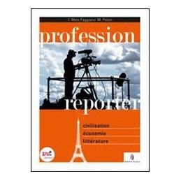 PROFESSION-REPORTER-CIVILT-FRANCESE-VOLUME-UNICO--SUPPLMENT-ACTU-VOL