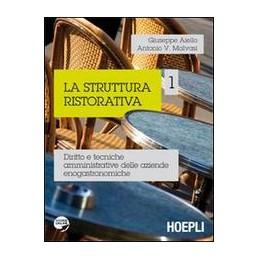 STRUTTURA-RISTORATIVA-DIRITTO-TECNICHE-AMMINISTRATIVE-DELLE-AZIENDE-ENOGASTRONOMICHE-Vol