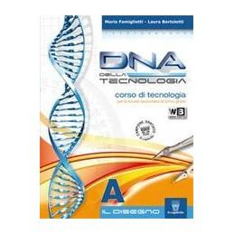 DNA-DELLA-TECNOLOGIA-VOL-TAVOLE-METODO-ED-STRAD---LIBRO-MISTO--Vol