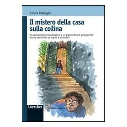 MISTERO-DELLA-CASA-SULLA-COLLINA-UN-GIOVANISSIMO-INVESTIGATORE-UN-GIGANTE-BUONO-PROTAGONISTI