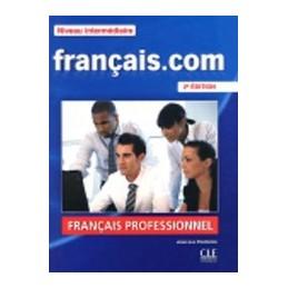FRANCAISCOM-2EME-EDITION-INTERMEDIAIREAVANCE-Vol