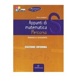 APPUNTI-MATEMATICA-PERCORSI-STATISTICA-PROBABILIT-Vol