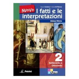 NUOVO-FATTI-LE-INTERPRETAZIONI-VOLUME-2ISETTECENTO-OTTOCENTO-VOL