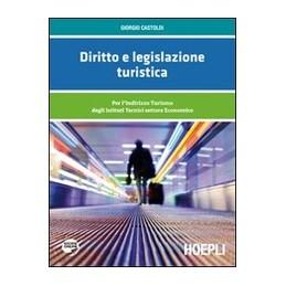 DIRITTO-LEGISLAZIONE-TURISTICA-PER-LINDIRIZZO-TURISMO-DEGLI-ISTITUTI-TECNICI-SETTORE-ECONOMICO