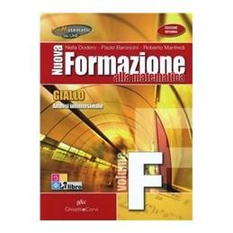 NUOVA-FORMAZIONE-ALLA-MATEMATICA--GIALLO-VOLUME--ANALISI-INFINITESIMALE-VOL