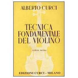 TECNICA-FONDAMENTALE-DEL-VIOLINO-PER-LIIMPIANTO-RAZIONALE-MODERNO-DELLIALLIEVO-PARTE-Vol