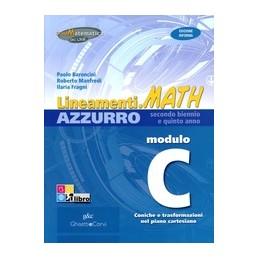 LINEAMENTIMATH-AZZURRO-MODULO--EDIZIONE-RIFORMA-CONICHE-TRASFORMAZIONI-NEL-PIANO-CARTESIANO